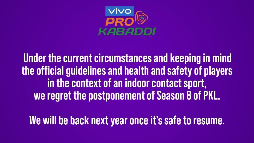 Pro Kabaddi Season 8 : We will be back next year once it's safe to resume