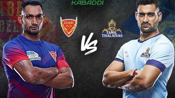 Dabang Delhi is playing against Tamil Thalaivas